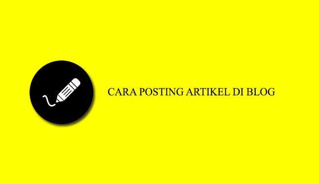 posting artikel di blog