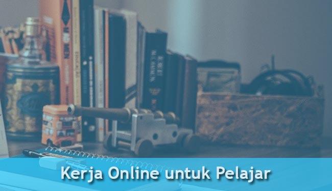 kerja online untuk pelajar