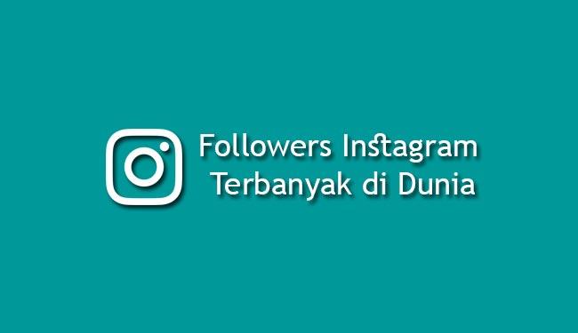 followers instagram terbanyak